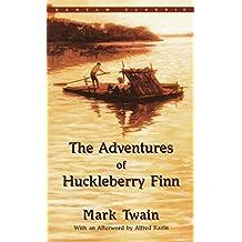 The Adventures of Huckleberry Finn (Bantam Classic)