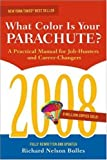 img - for What Color Is Your Parachute? 2008: A Practical Manual for Job-hunters and Career-Changers book / textbook / text book