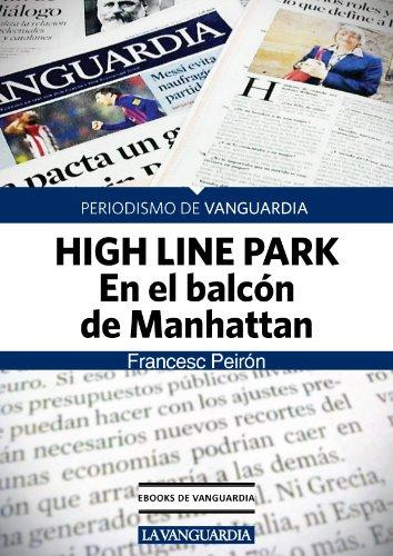 Descargar Libro High Line Park. En El Balcón De Manhattan Francesc Peirón