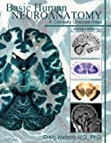 img - for Basic Human Neuroanatomy: A Clinically Oriented Atlas book / textbook / text book