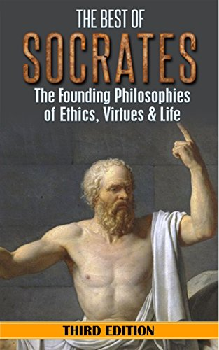 Amazon socrates the best of socrates the founding socrates the best of socrates the founding philosophies of ethics virtues life fandeluxe Choice Image