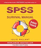 img - for SPSS Survival Manual: A Step by Step Guide to Data Analysis Using SPSS for Windows (Version 15), 3rd Edition book / textbook / text book