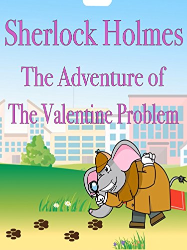 Sherlock Holmes The Adventure of The Valentines - Brown Day Valentines Charlie