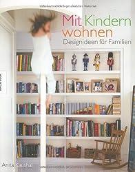 Mit Kindern wohnen: Designideen für Familien