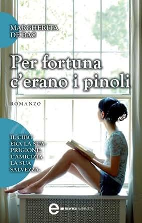 Per fortuna cerano i pinoli (eNewton Narrativa) (Italian ...