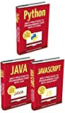 Code: 3 Books in 1: Best Practices to Programming Code with Python + JavaScript + Java (Python, JavaScript, Java, Code, Programming Language, Programming, Computer Programming Book 2)