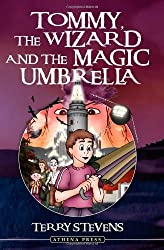Tommy, the Wizard and the Magic Umbrella by Terry Stevens (2006-10-08)
