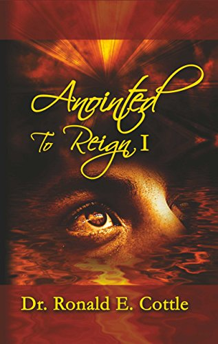 Anointed to reign i davids pathway to rulership kindle edition anointed to reign i davids pathway to rulership by cottle fandeluxe Images