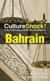 CultureShock! Bahrain (Culture Shock!)