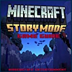 Minecraft Story Mode Game Guide |  HiddenStuff Entertainment