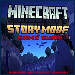 Minecraft Story Mode Game Guide