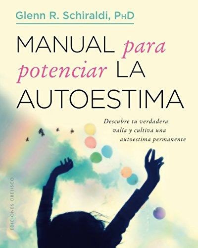 Manual para potenciar la autoestima (Spanish Edition)