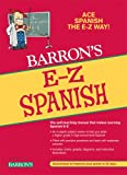 img - for E-Z Spanish (Barron's E-Z Series) book / textbook / text book