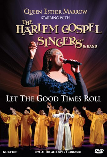 (Queen Esther Marrow & The Harlem Gospel Singers - Let the Good Times)