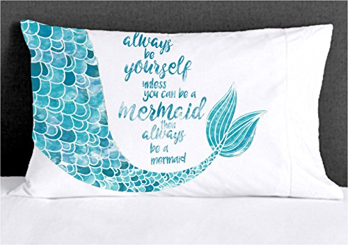 Mermaid Pillowcase Always be Yourself Unless..(Standard 19