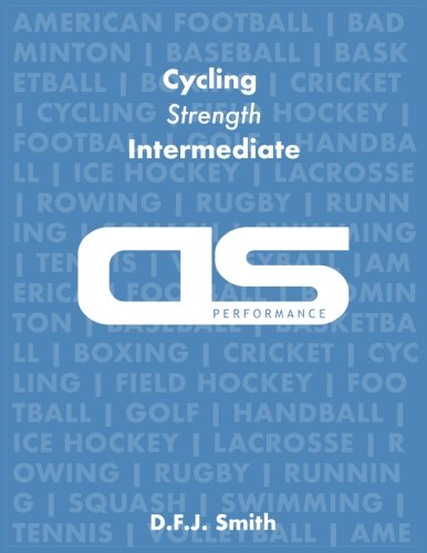 DS Performance - Strength & Conditioning Training Program for Cycling, Strength, Intermediate