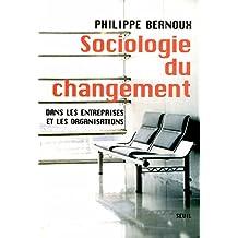 Sociologie du changement: Dans les entreprises et organisations