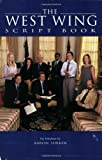 The West Wing: Script Book (Newmarket Shooting Script)
