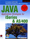 Java Application Strategies for iSeries and AS/400, Don Denoncourt, 1583470255