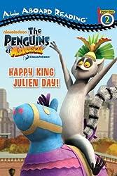 Happy King Julien Day! (The Penguins of Madagascar)
