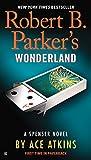 old black magic - Robert B. Parker's Wonderland (Spenser)