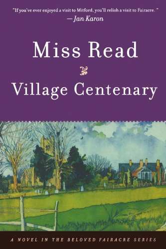 Village Centenary (The Fairacre Series - Cover Centenary
