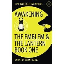 Awakening: The Emblem & The Lantern (Volume 1)