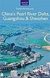 China s Pearl River Delta, Guangzhou & Shenzhen