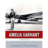 American Legends: The Life of Amelia Earhart
