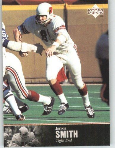 (1997 Upper Deck Legends Football Card # 62 Jackie Smith - St. Louis Cardinals - NFL Trading Card)