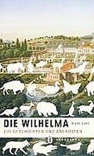 Die Wilhelma: 100 Geschichten und Anekdoten