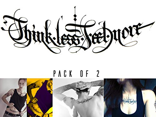Novu Ink Think Less Feel More Script Temporary Tattoos | PACK OF 2 | Fake Tattoos | Art Design Transfers/Stickers | For Body, Arm, Leg etc | (20cm x 7cm)]()
