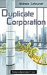 Duplicate Corporation par Lebrunet