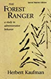img - for The Forest Ranger: A Study in Administrative Behavior (Rff Press) book / textbook / text book