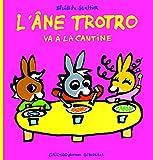"Afficher ""L'âne Trotro Trotro va à la cantine"""