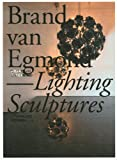 Lighting Sculptures, Brand van Egmond, 9089890807