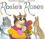 Rosie's Roses, Pamela Duncan Edwards, 006028997X