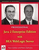 img - for Professional Java 2 Enterprise Edition with BEA WebLogic Server (Programmer to Programmer) book / textbook / text book