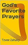 God's Favorite Prayers