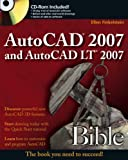 AutoCAD 2007 and AutoCAD LT 2007 Bible, Ellen Finkelstein, 0471788864