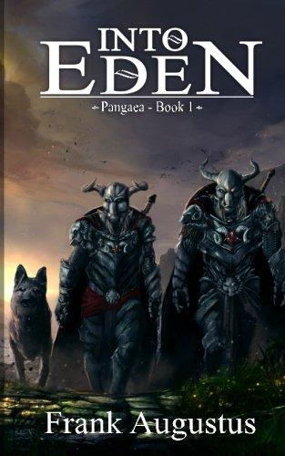 Into Eden: Pangaea - Book 1 (Volume 1) pdf epub