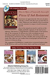 How to Open a Financially Successful Pizza & Sub Restaurant by Atlantic Publishing Group Inc.