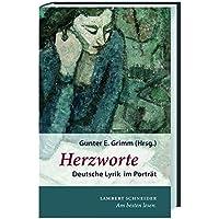 Herzworte: Deutsche Lyrik im Portrait