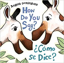 Image result for How Do You Say? / ¿Cómo Se Dice?