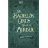The Bachelor Girl's Guide to Murder (Herringford and Watts Mysteries Book 1)