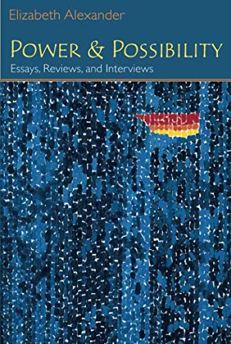 Power and Possibility: Essays, Reviews, and Interviews (Poets On Poetry)