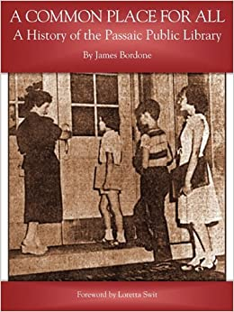Descargar Con Mejortorrent A Common Place For All: A History Of The Passaic Public Library Leer Formato Epub