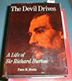 img - for DEVIL DRIVES A Life of Sir Richard Burton book / textbook / text book