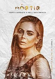 Mártir (Projeto Colmeia Livro 2)
