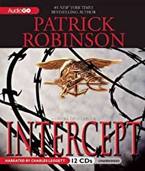 (Intercept: A Novel of Suspense) By Patrick Robinson (Author) Paperback on (Apr , 2011)